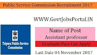 Tripura Public service Commission Recruitment 2017– 182 Assistant Professor