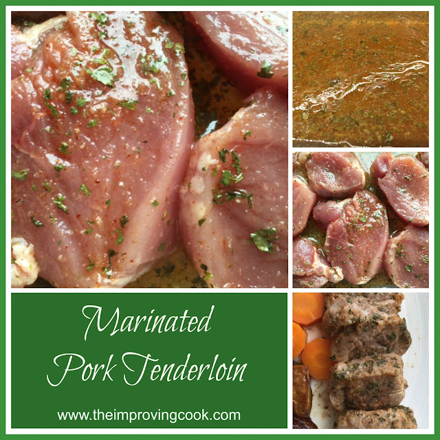 The Improving Cook- marinated pork tenderloin