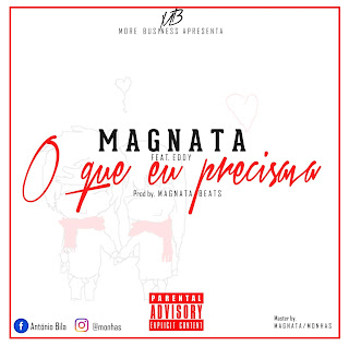 Magnata Feat. Eddy - O Que Eu Precisava (Prod. Magnata Beats)