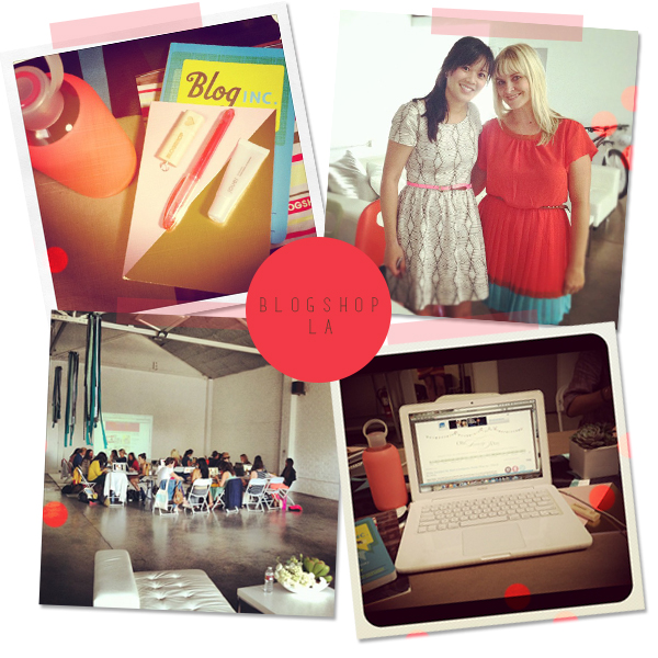 highlights from blogshop LA