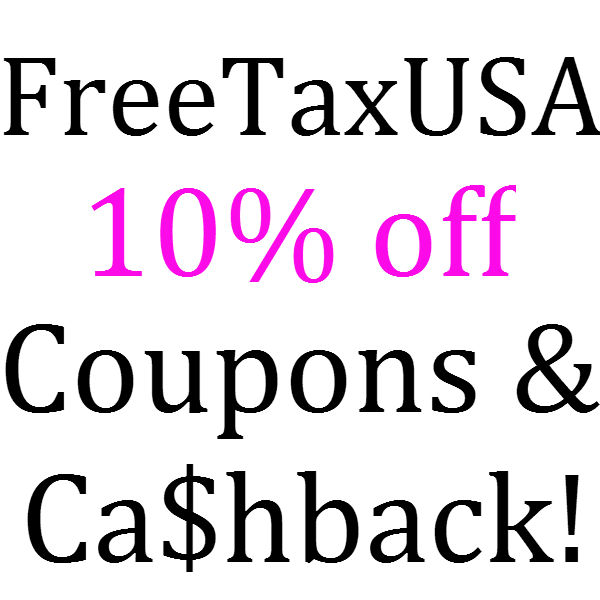 FreeTaxUSA Coupons February, March, April, May, June 2021
