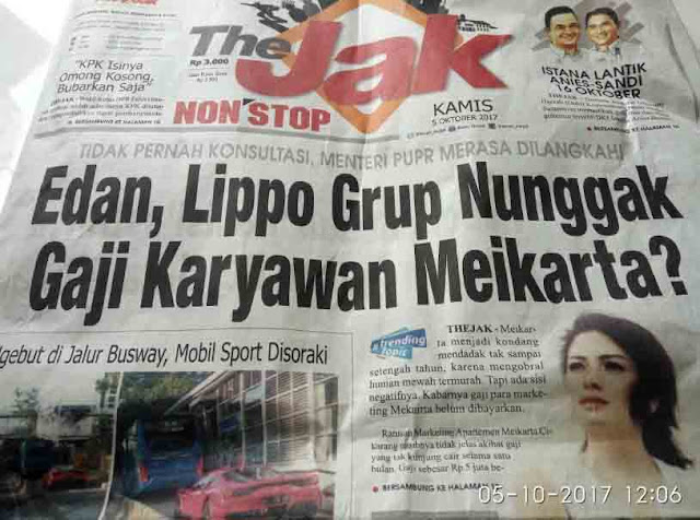 "Edan, Lippo Group Belum Bayar Gaji Karyawan ""Meikarta"""