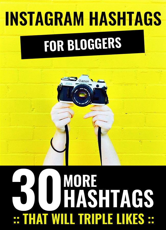 30 More Instagram Hashtags For Bloggers That Will Triple