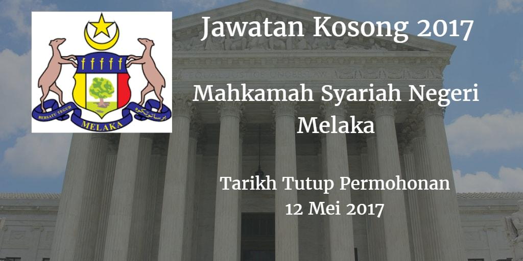 Jawatan Kosong Mahkamah Syariah Negeri Melaka 12 Mei 2017