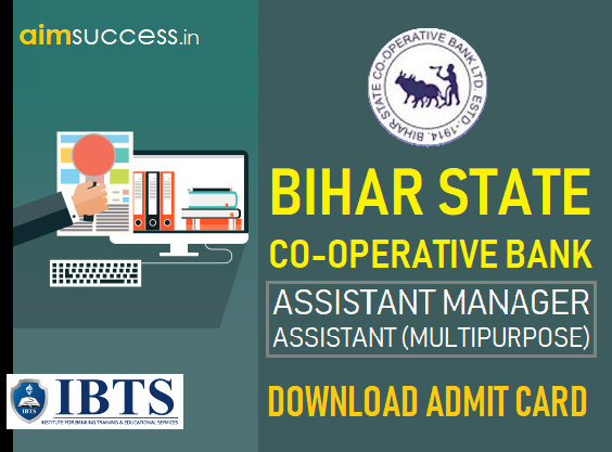 Bihar State Co-operative Bank 2018 Admit Card Out, Download Now!