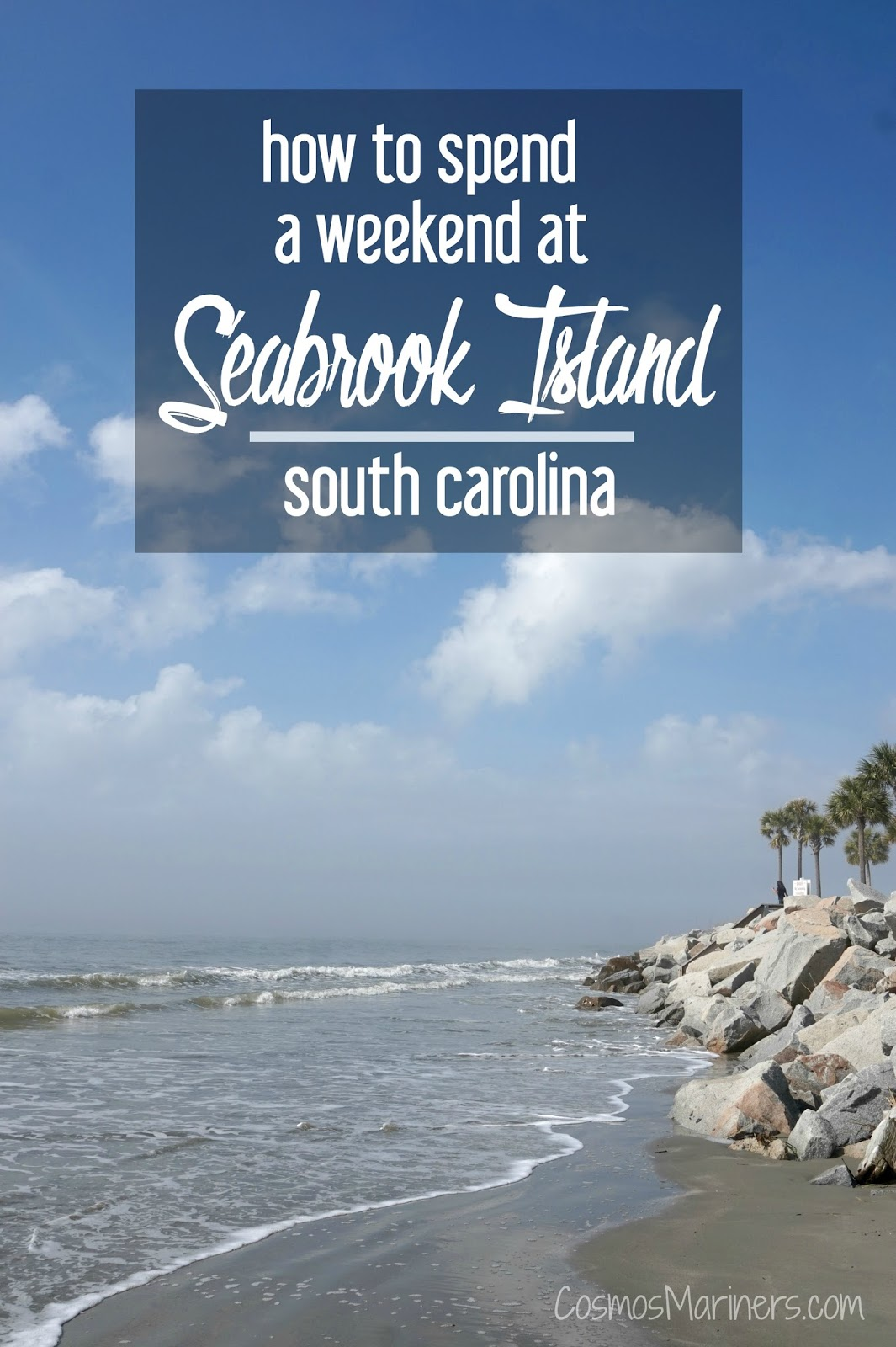 How To Spend A Weekend On Seabrook Island South Carolina Cosmosmariners