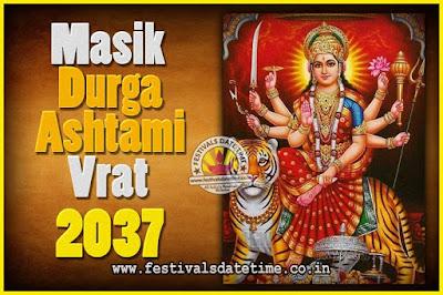 2037 Masik Durgashtami Vrat Date & Time, 2037 Masik Durgashtami Vrat Calendar