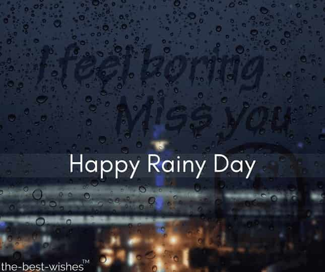 miss you happy rainy day