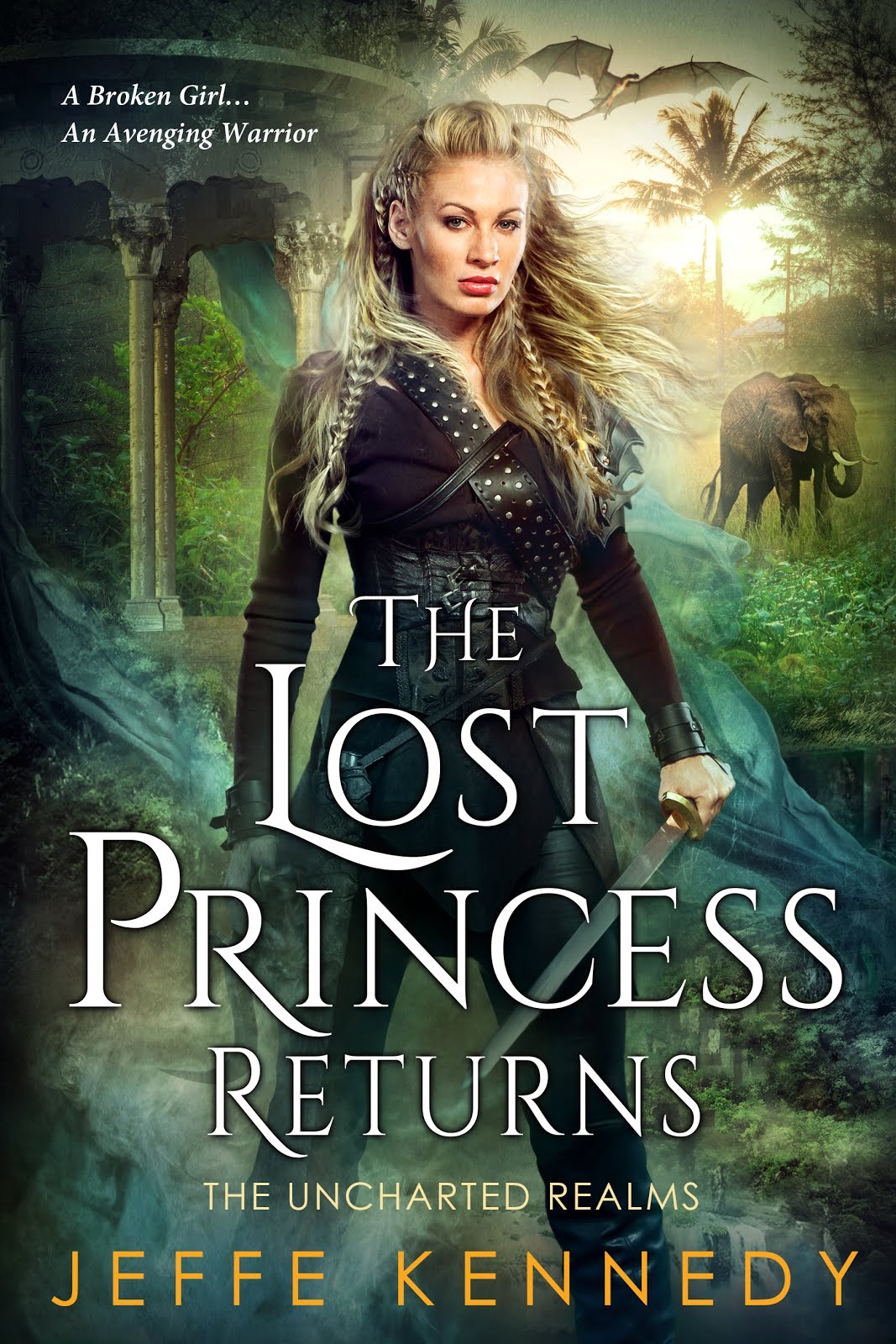 The Lost Princess Returns (The Uncharted Realms)
