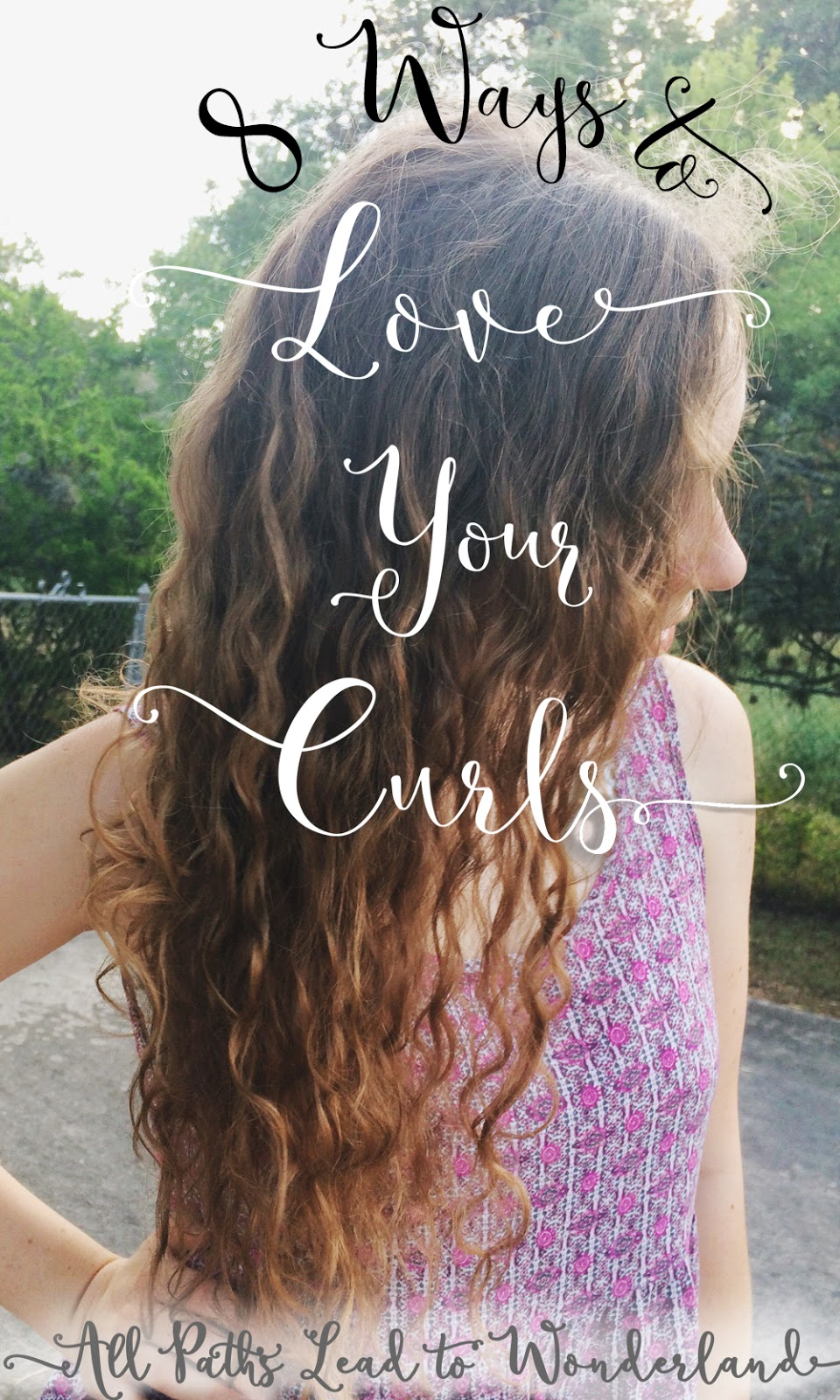 All Paths Lead to Wonderland: Curly Girl Part One: 8 Tips ...