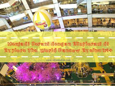 Explore The World Dancow Exelnutri+Jakarta
