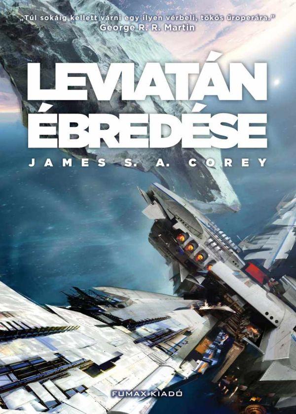 James S.A. Corey - Leviatán ébredése