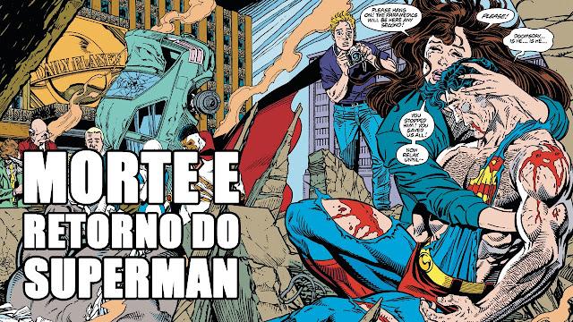 Baú de Revistas: SUPERMAN: A MORTE E RETORNO (1992/1993)
