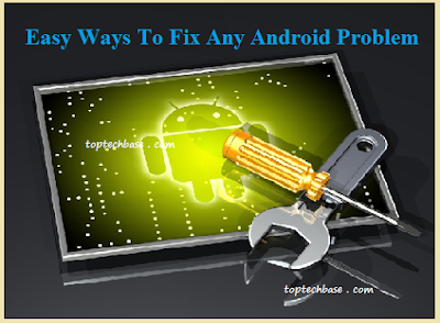 ways-to-fix-android-problem
