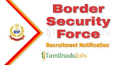 BSF Recruitment 2019, BSF Recruitment Notification 2019, Latest BSF Recruitment