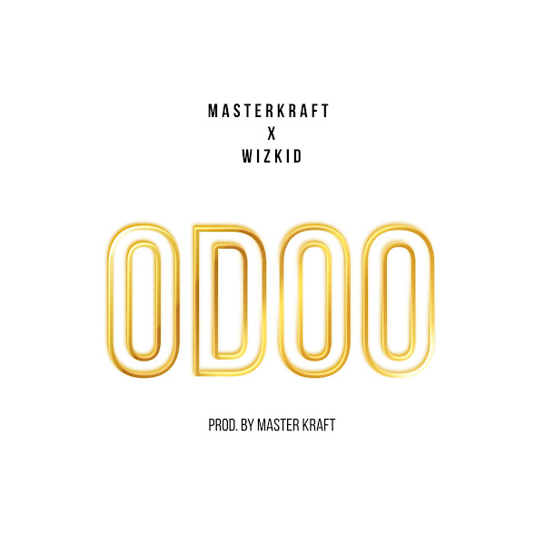 Masterkraft & Wizkid - Odoo - Single  Cover