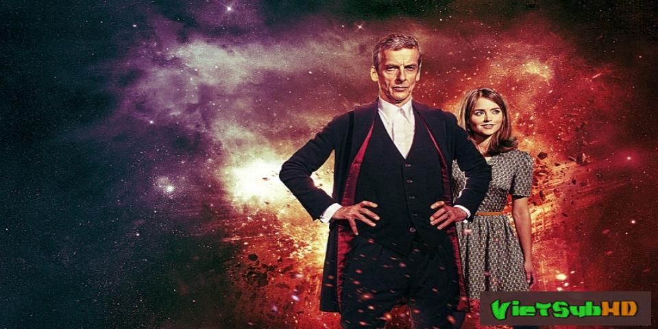 Phim Bác Sĩ Vô Danh (phần 9) Hoàn Tất (12/12) VietSub HD | Doctor Who - Season 9 2015