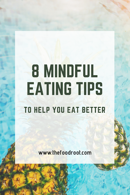 8 Simple Ways To Practice Mindful Eating And Get Real Results