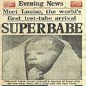 Nacimiento de la Primera bebe de probeta