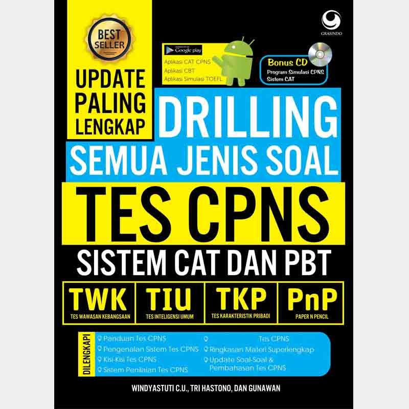 Ebook CPNS Drilling Semua Jenis Soal Tes CPNS - Sistem CAT dan PBT (TWK, TIU, TKP, PNP)