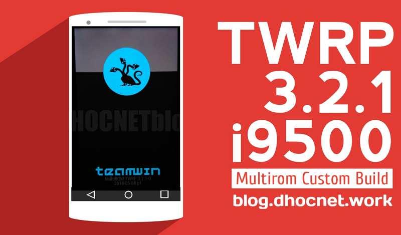 twrp 3.2.1 s4 i9500 - blog.dhocnet.work