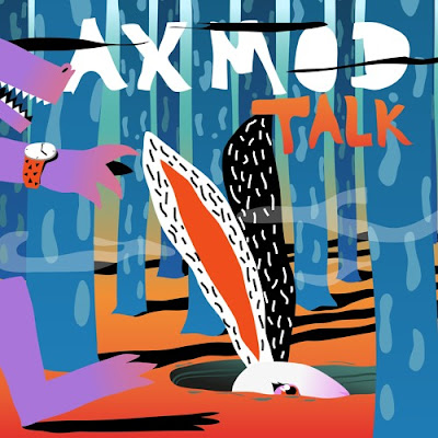 AxMod Unveils Brand New Single 'Talk'