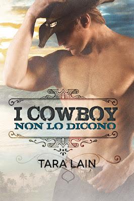 Cover romanzo I cowboy non lo dicono di Tara Lain Dreamspinner Press