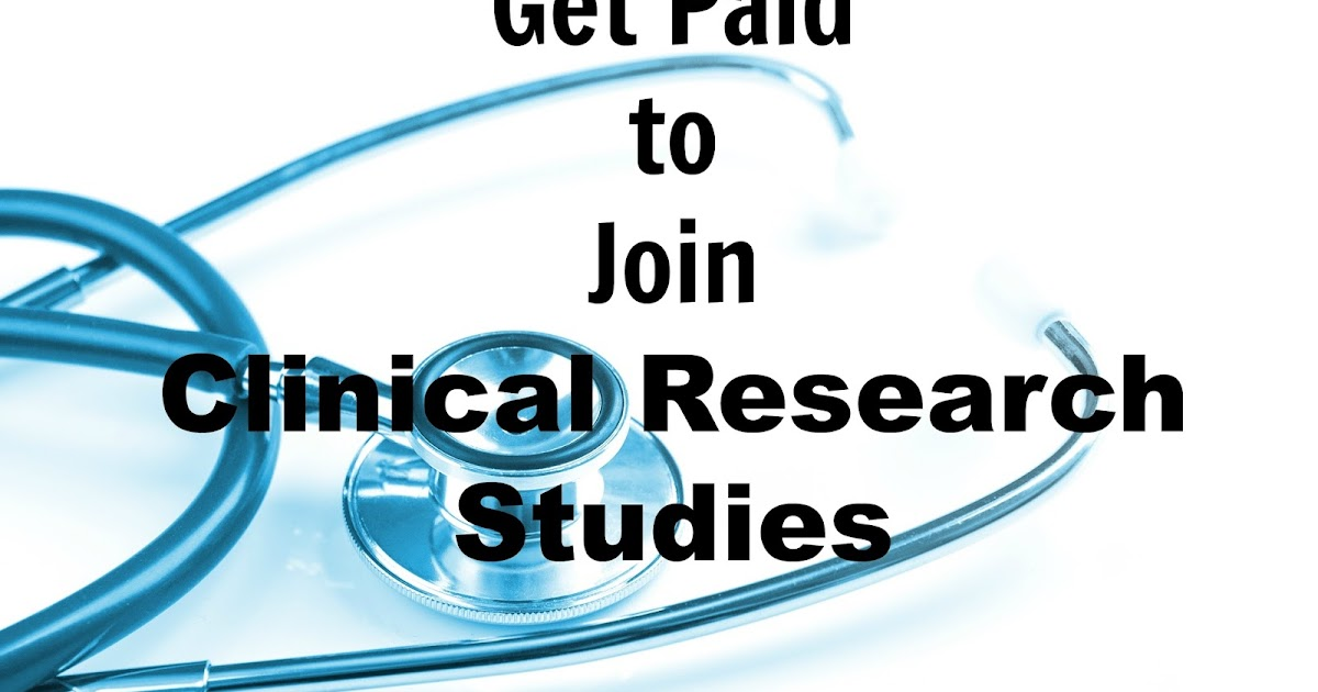 Get Paid For Research Studies
