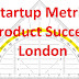 Startup Metrics for Product Success in London