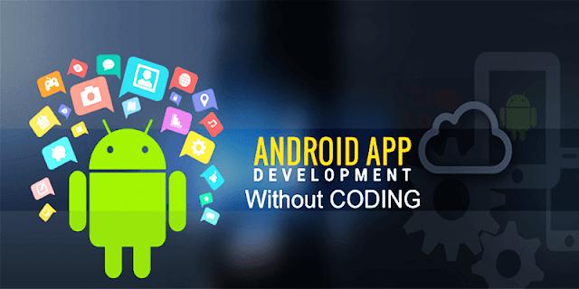 Cara Membuat Aplikasi Android Mudah Tanpa Coding