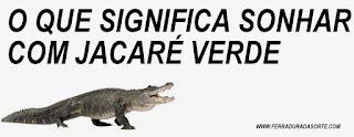 significado sonhar crocodilo