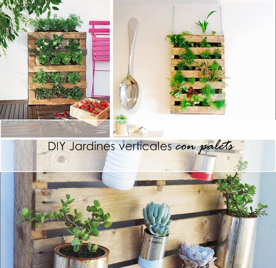 2 tutoriales para jardines verticales con palets ecolog a - Palets decoracion jardin ...