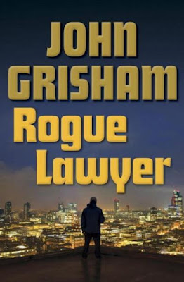 Rogue Lawyer by John Grisham - book cover
