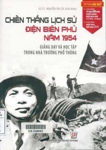 Chiến thắng lịch sử Điện Biên Phủ năm 1954