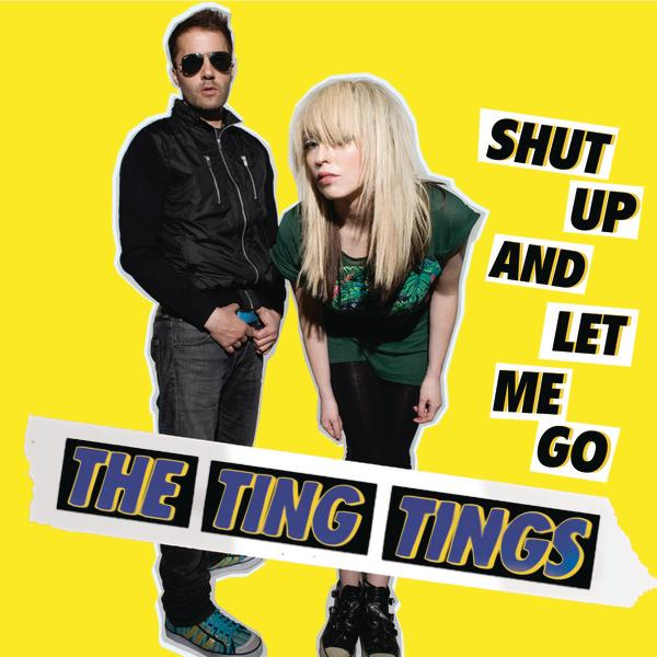 The Ting Tings - Shut Up and Let Me Go - Single Cover