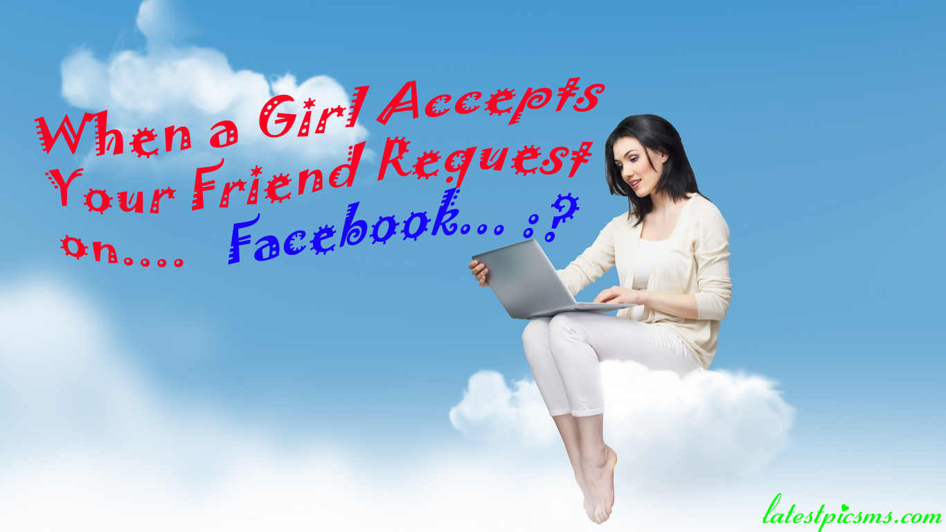 girl with laptop%2Bsend%2Bfriend%2Brequest%2Bon%2Bfacebook hd wallpapers - Girl Accepts Your Friend Request on Facebook or Twitter - Whatsapp.
