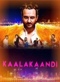مشاهدة فيلم Kaalakaandi 2018 مترجم HD