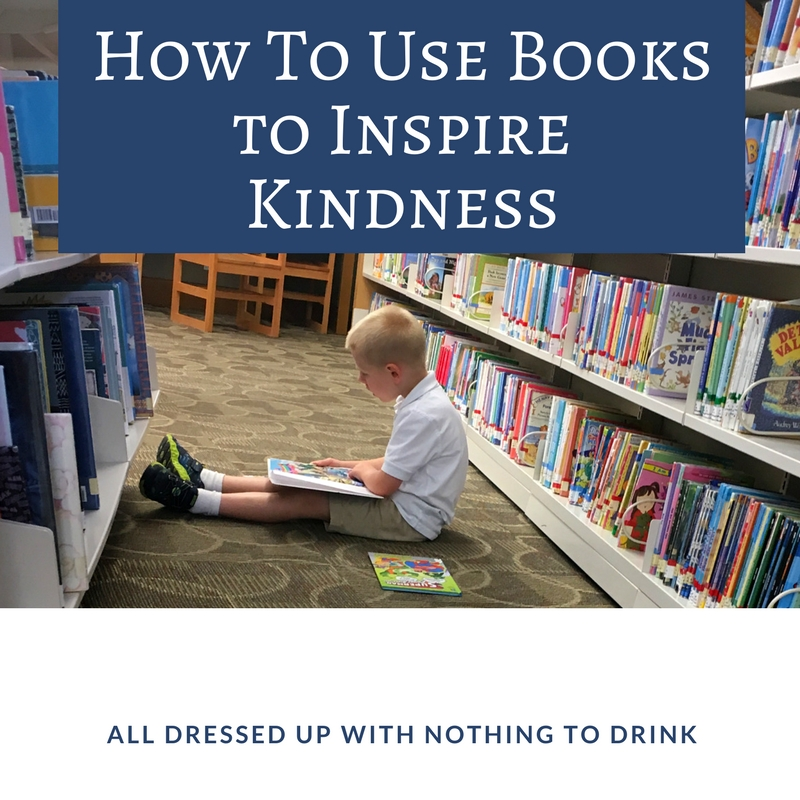 How To Use Books to Inspire Kindness
