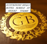offerte di lavoro negli hotel borile di abano terme