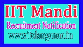 IIT Mandi Recruitment Notification 2017