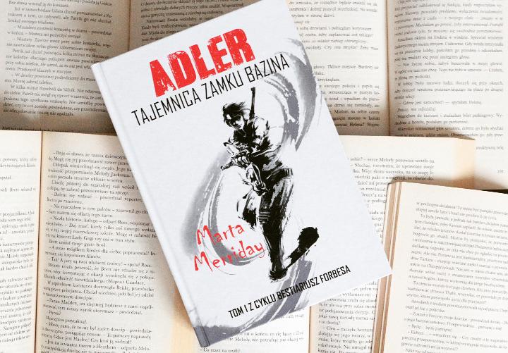 "[39] ""Adler. Tajemnica zamku bazina"" Marta Merriday"