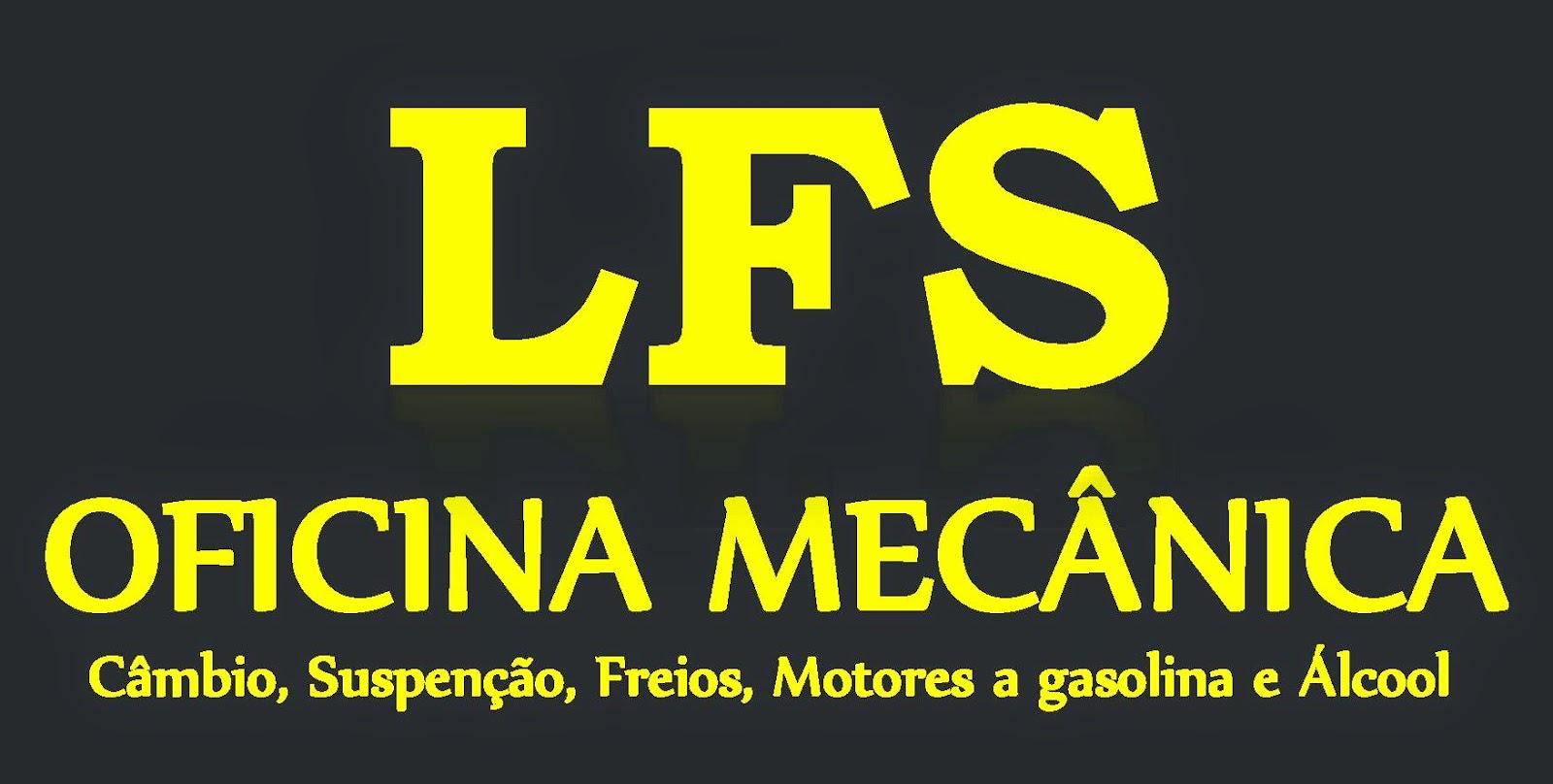 LFS  OFICINA MECÂNICA Câmbio, Suspensão, Freios Motores a gasolina e Álcool Rua. Dr. Julio Prestes, 111 Centro - Sarapui - SP tel: (15) 99621-0480