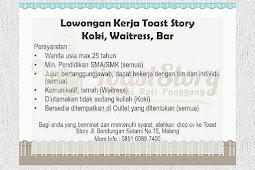 Lowongan Kerja Toast Story Malang - Info Loker Malang Terbaru