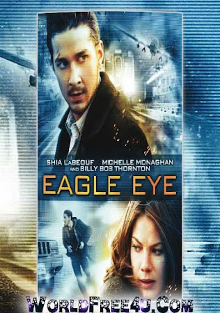 Poster Of Eagle Eye 2008 In Hindi Bluray 720P Free Download