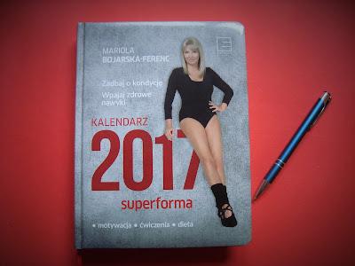 Kalendarz 2017, Superforma, Mariola Bojarska-Ferenc