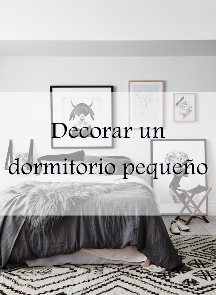 Decorar un dormitorio peque o alquimia deco for Ideas para decorar dormitorios pequenos
