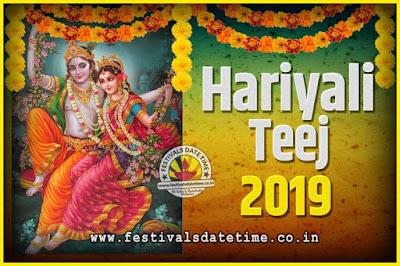 2019 Hariyali Teej Festival Date and Time, 2019 Hariyali Teej Calendar