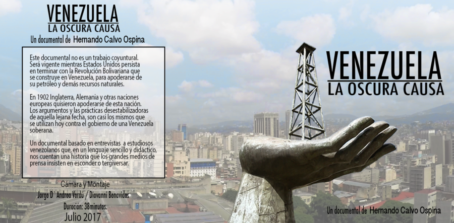 """Se estrena el documental """"Venezuela: la oscura causa"""", de Hernando Calvo Ospina"""
