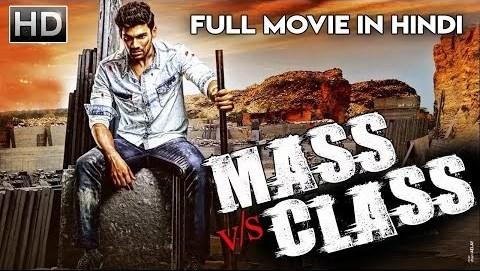 Mass VS Class 2018 Hindi Dubbed 480p HDRip 350mb