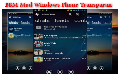 BBM Mod Windows Phone Transparan V2.13.1.14 Apk